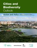 Cities and Biodiversity Outlook - Action and Policy