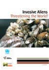 Invasive Aliens Threatening the World!