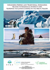 Indigenous Peoples and Traditional Knowledge related to Biological Diversity and Responses to Climate Change in the Arctic Region