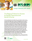 The Nagoya Protocol on Access to Genetic Resources and Benefit-Sharing